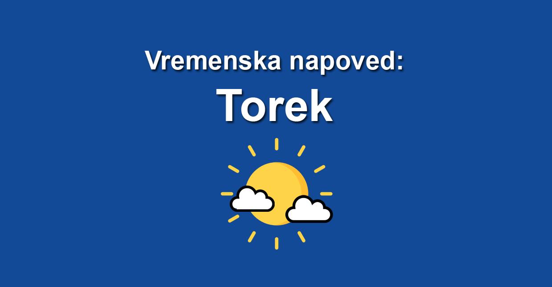 vremenska napoved torek